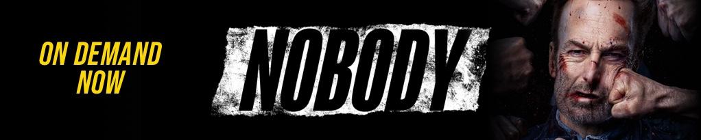 Nobody (2021 Movie), starring Bob Odenkirk. On Demand Now.