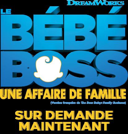 Titre ou logo pour Le Bébé Boss : Une Affaire De Famille