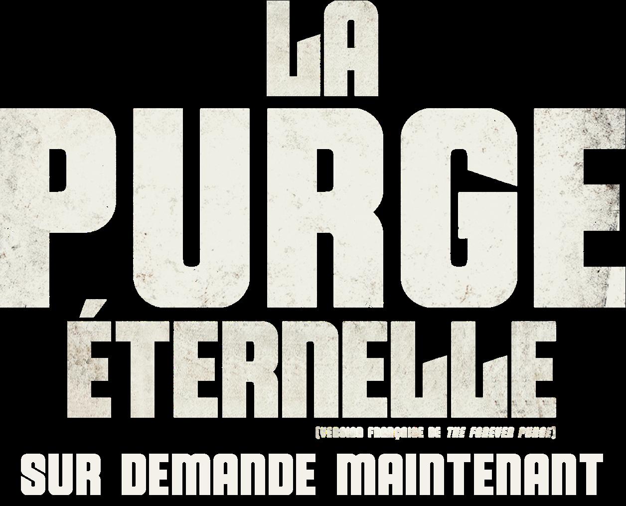Titre ou logo pour La Purge éternelle