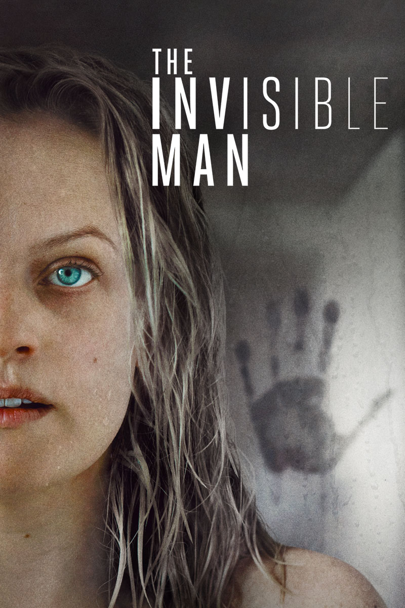 The Invisible Man (2020 Movie), starring Elisabeth Moss. In theaters February 28.
