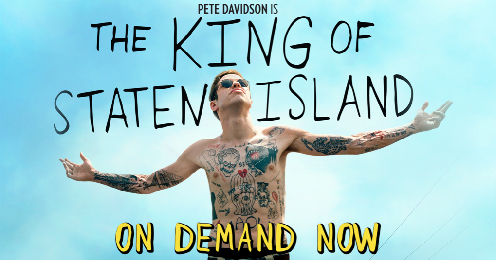 The King of Staten Island | Watch At Home | On Demand Everywhere Now
