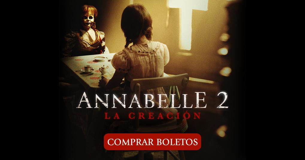 Annabelle 2: La Creación : Comprar Boletos | Warner Bros.