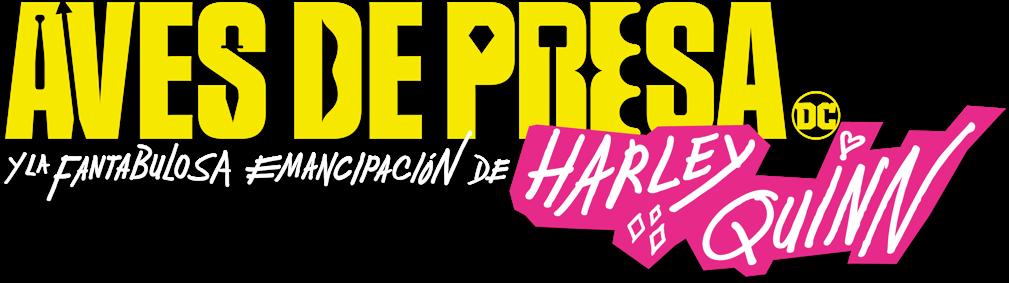 Título de Aves de Presa y la fantástica emancipación de una Harley Quinn