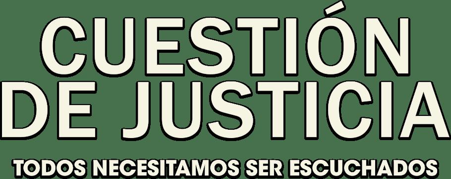 Cuestión de Justicia | Sinopsis