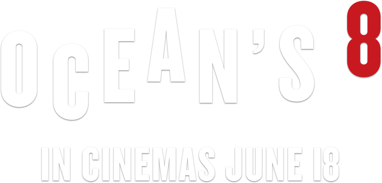 Ocean's 8 : Synopsis | Warner Bros.